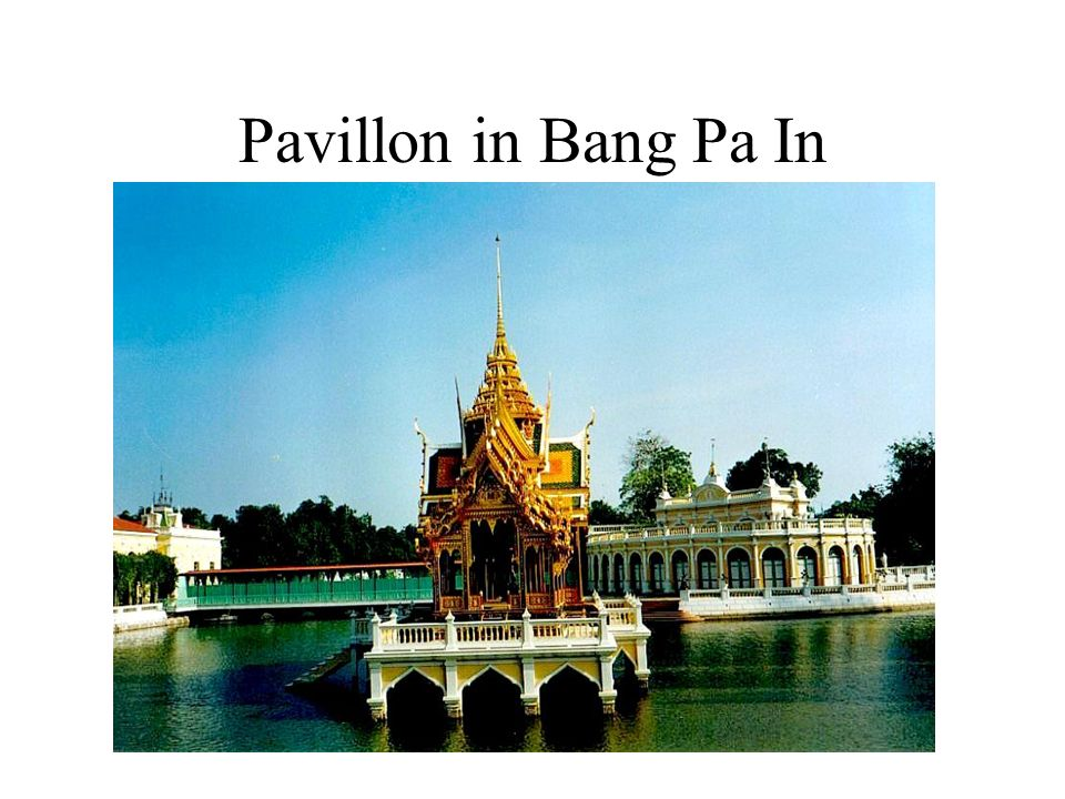 Pavillon in Bang Pa In