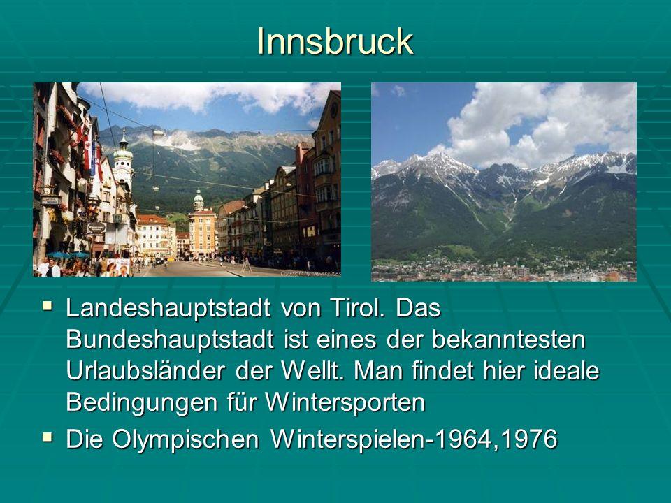 Innsbruck Landeshauptstadt von Tirol.