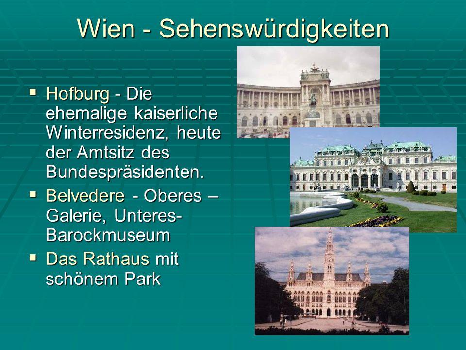 Wien - Sehenswürdigkeiten Hofburg - Die ehemalige kaiserliche Winterresidenz, heute der Amtsitz des Bundespräsidenten.