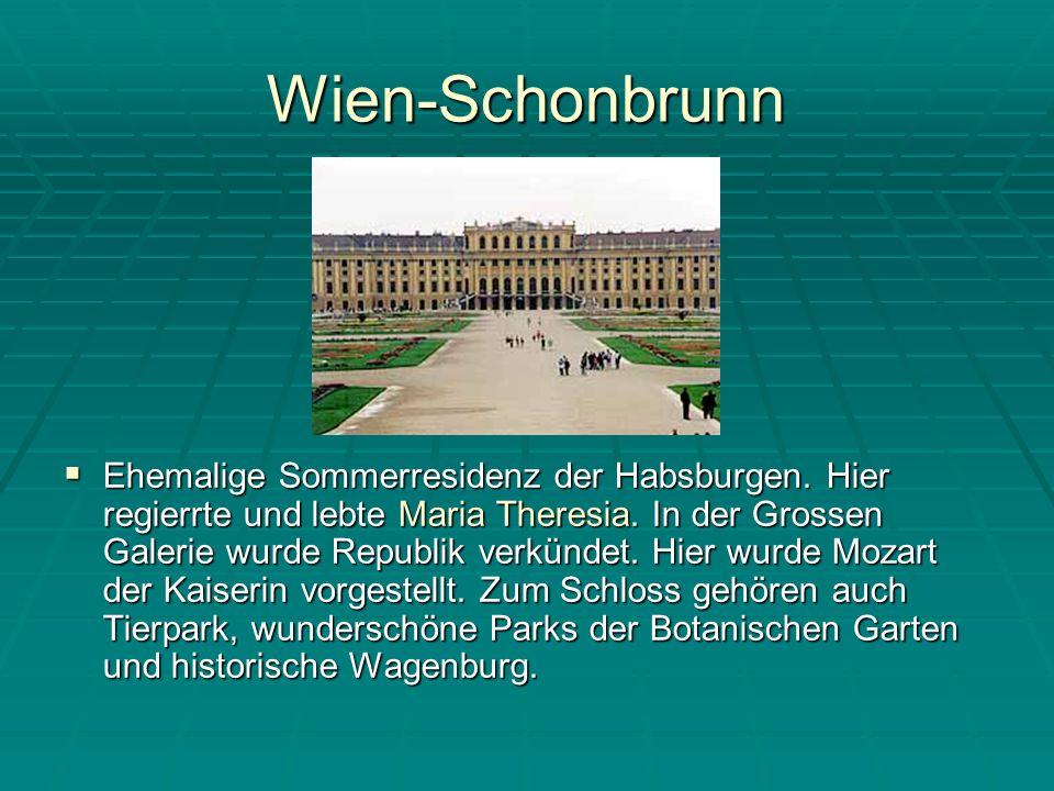 Wien-Schonbrunn Ehemalige Sommerresidenz der Habsburgen.