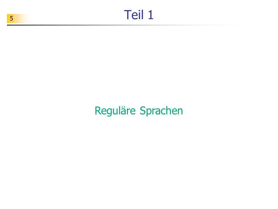 5 Teil 1 Reguläre Sprachen