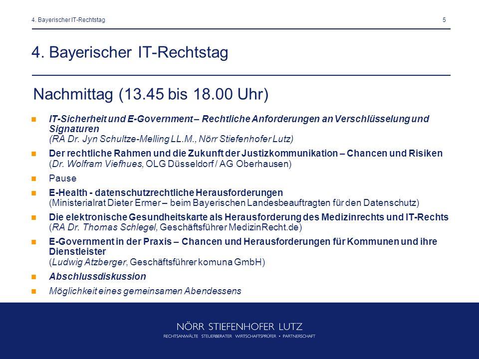 54. Bayerischer IT-Rechtstag IT-Sicherheit und E-Government – Rechtliche Anforderungen an Verschlüsselung und Signaturen (RA Dr. Jyn Schultze-Melling
