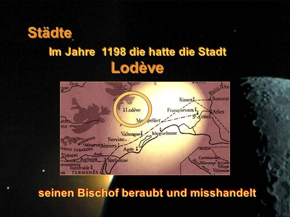Städte Im Jahre 1198 die hatte die Stadt Lodève seinen Bischof beraubt und misshandelt