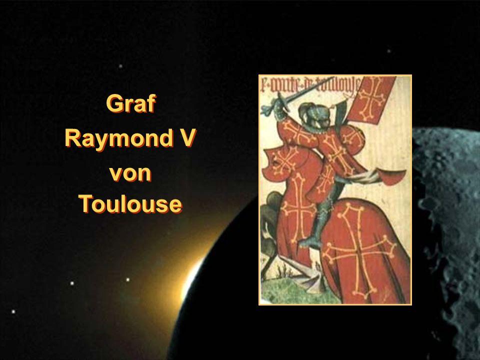 Graf Raymond V von Toulouse Graf Raymond V von Toulouse
