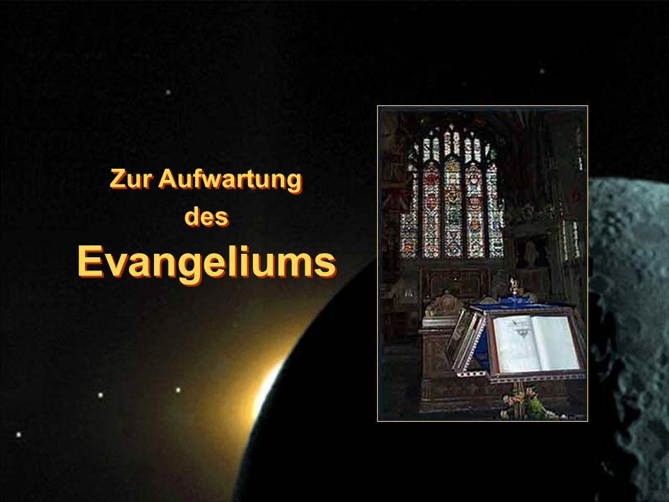 Zur Aufwartung des Evangeliums Zur Aufwartung des Evangeliums