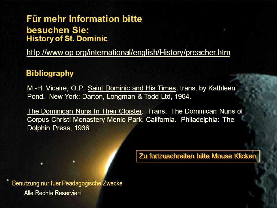 Für mehr Information bitte besuchen Sie: http://www.op.org/international/english/History/preacher.htm Bibliography History of St.