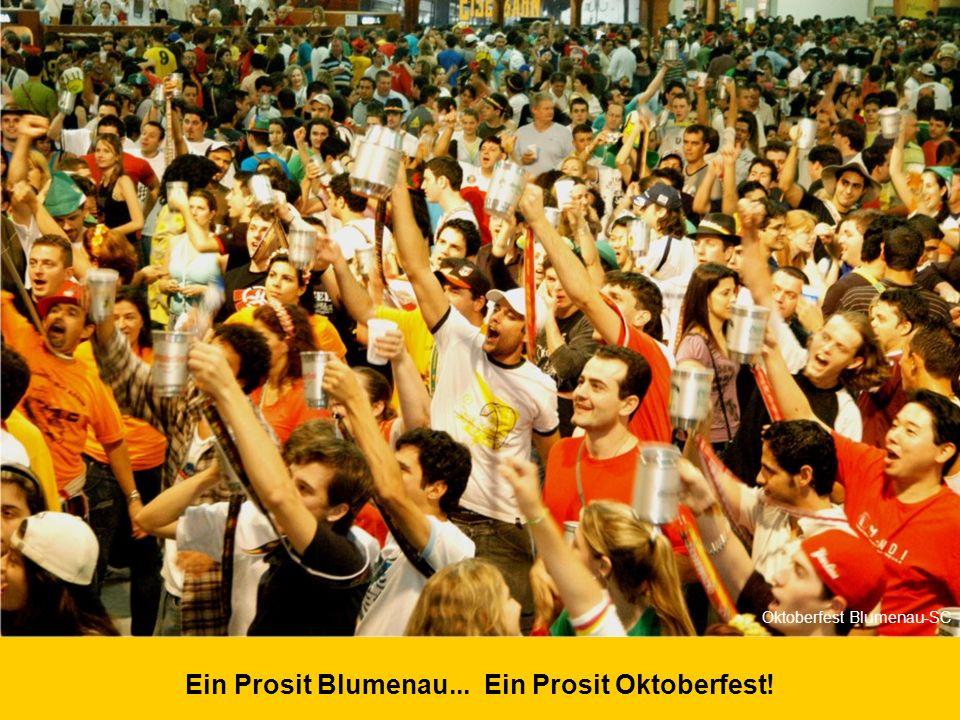 Zum Wohl in Blumenau – Willkommen zum Oktoberfest... Oktoberfest Blumenau-SC