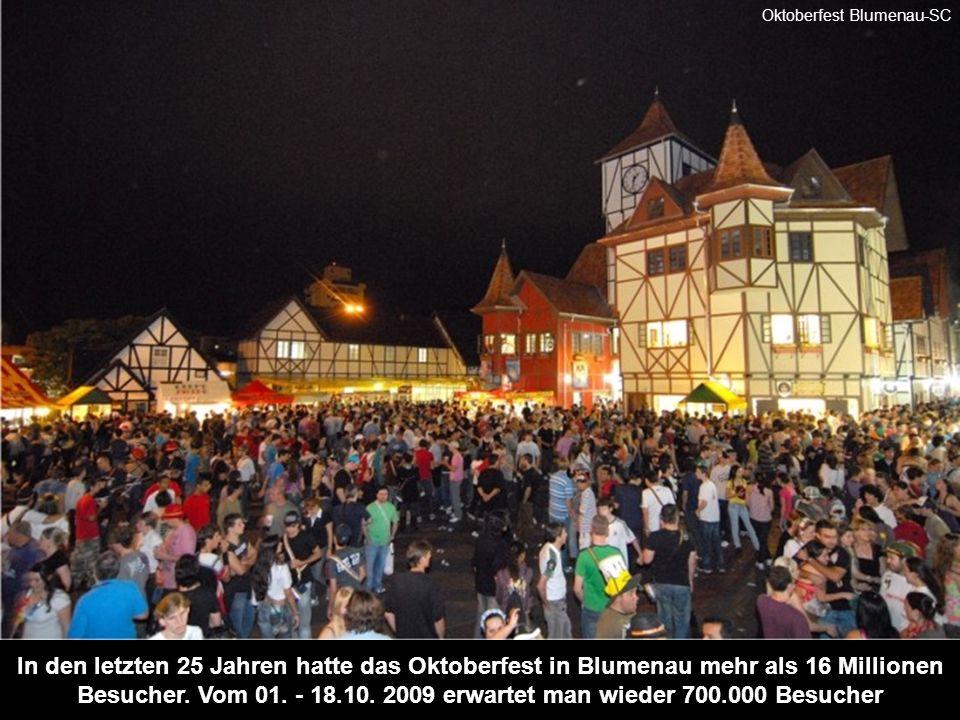In den letzten 25 Jahren hatte das Oktoberfest in Blumenau mehr als 16 Millionen Besucher.