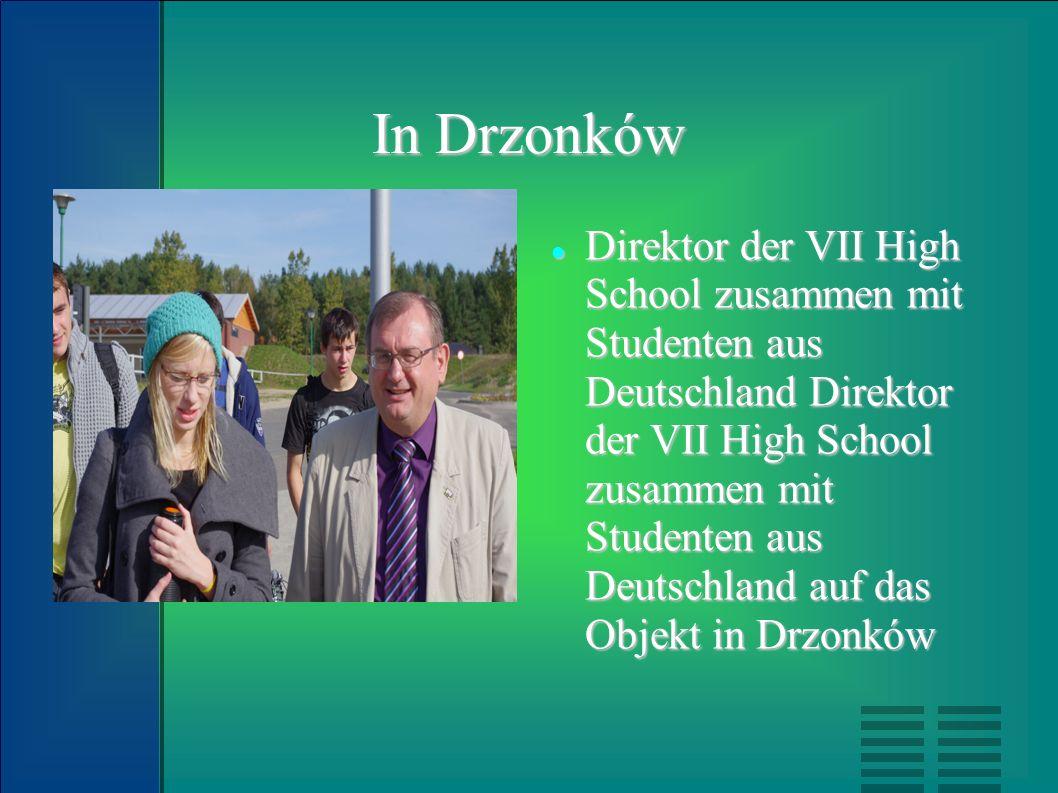 In Drzonków Direktor der VII High School zusammen mit Studenten aus Deutschland Direktor der VII High School zusammen mit Studenten aus Deutschland au