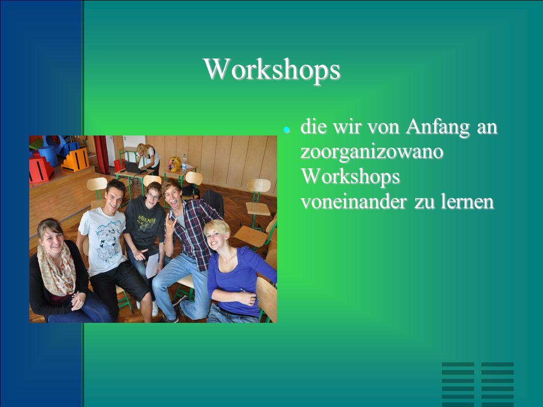 Workshops die wir von Anfang an zoorganizowano Workshops voneinander zu lernen die wir von Anfang an zoorganizowano Workshops voneinander zu lernen