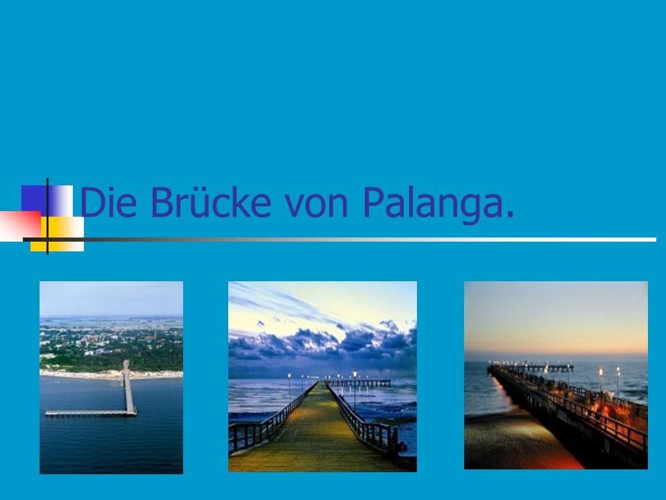 Die Brücke von Palanga.