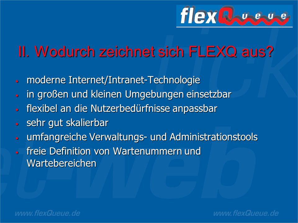 II.Wodurch zeichnet sich FLEXQ aus.