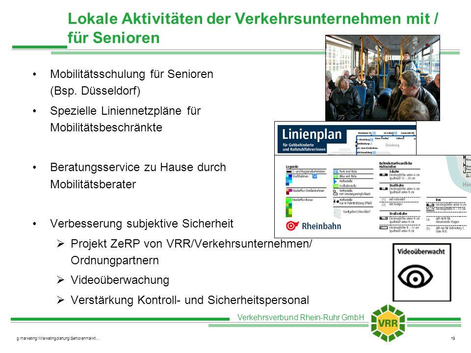 Verkehrsverbund Rhein-Ruhr GmbH g:marketing/\Marketingplanung\Seniorenmarkt\...19 Lokale Aktivitäten der Verkehrsunternehmen mit / für Senioren Mobili