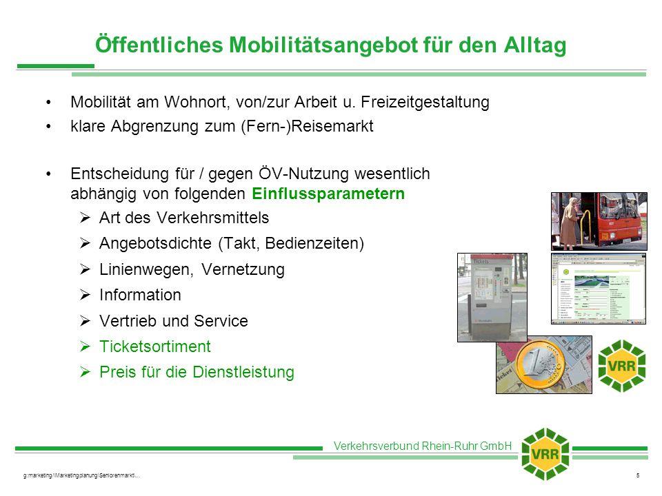 Verkehrsverbund Rhein-Ruhr GmbH g:marketing/\Marketingplanung\Seniorenmarkt\...5 Öffentliches Mobilitätsangebot für den Alltag Mobilität am Wohnort, v