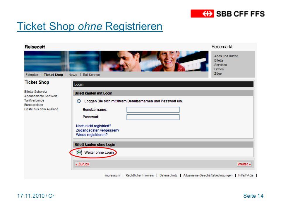 17.11.2010 / CrSeite 14 Ticket Shop ohne Registrieren