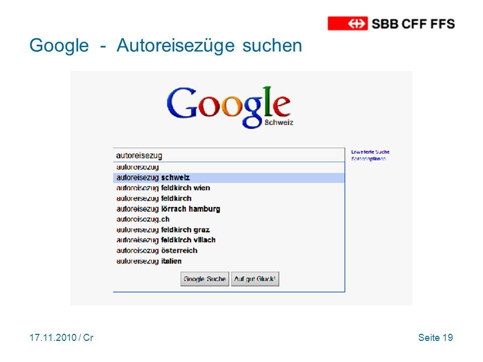 17.11.2010 / CrSeite 19 Google - Autoreisezüge suchen