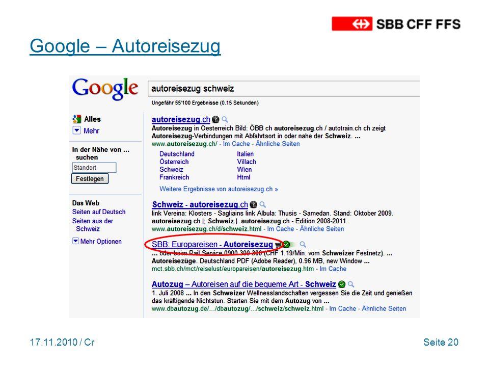 17.11.2010 / CrSeite 20 Google – Autoreisezug