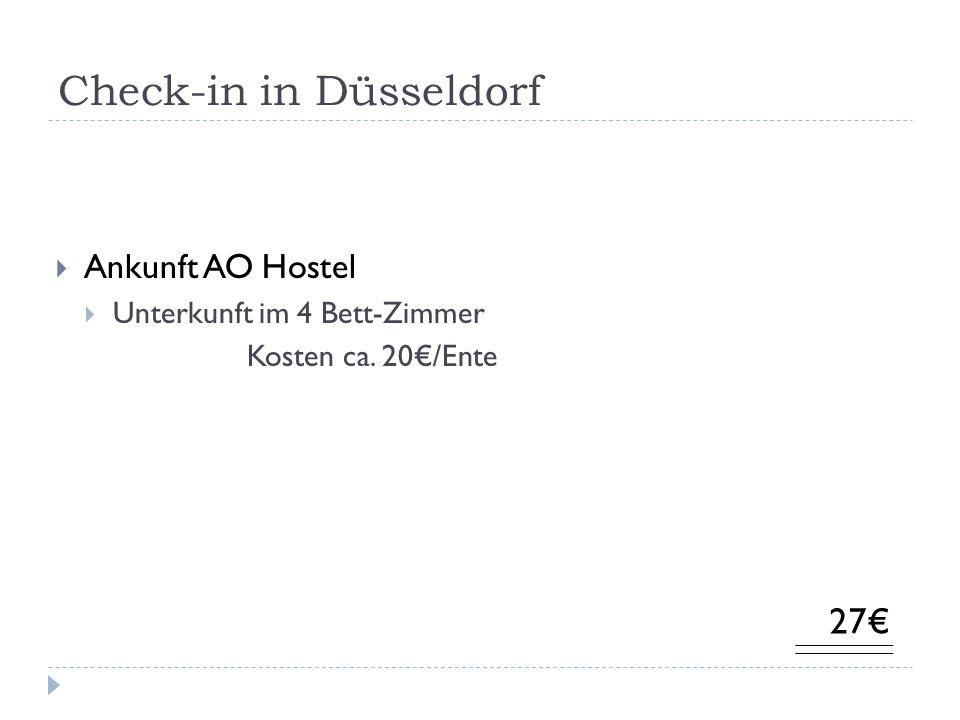 Check-in in Düsseldorf Ankunft AO Hostel Unterkunft im 4 Bett-Zimmer Kosten ca. 20/Ente 27