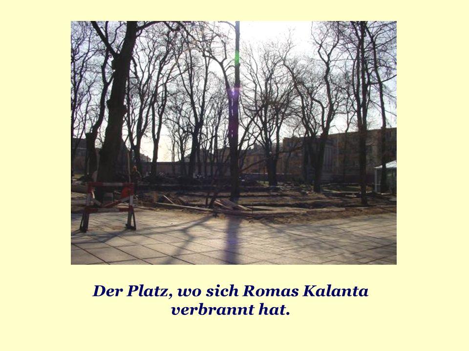 Der Platz, wo sich Romas Kalanta verbrannt hat.