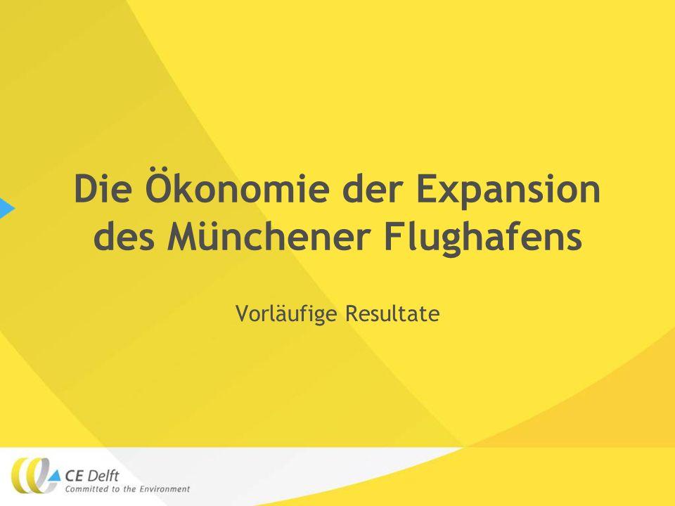 Die Ökonomie der Expansion des Münchener Flughafens Vorläufige Resultate