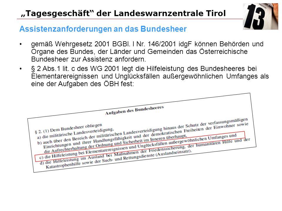 Assistenzanforderungen an das Bundesheer gemäß Wehrgesetz 2001 BGBl.