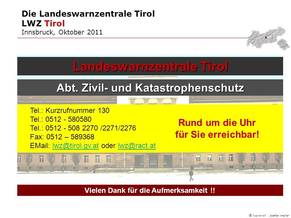 © lwz-tirol.stefan thaler Vielen Dank für die Aufmerksamkeit !.