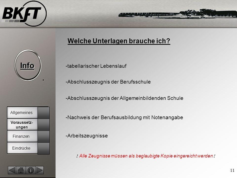 © by T.Fohn Info 11 Welche Unterlagen brauche ich.