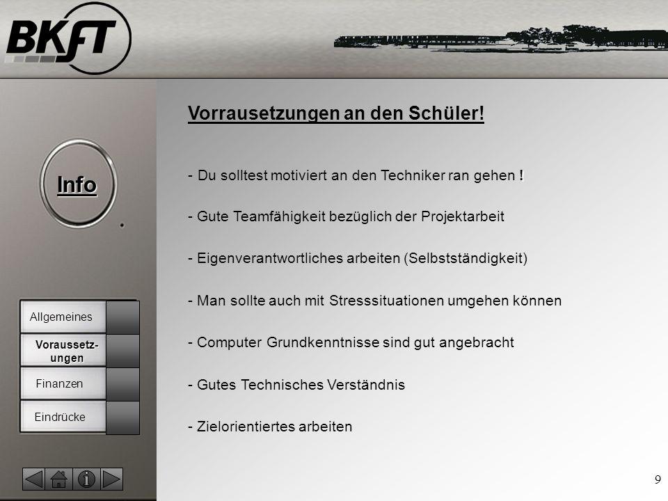 © by T.Fohn Info 9 Vorrausetzungen an den Schüler.