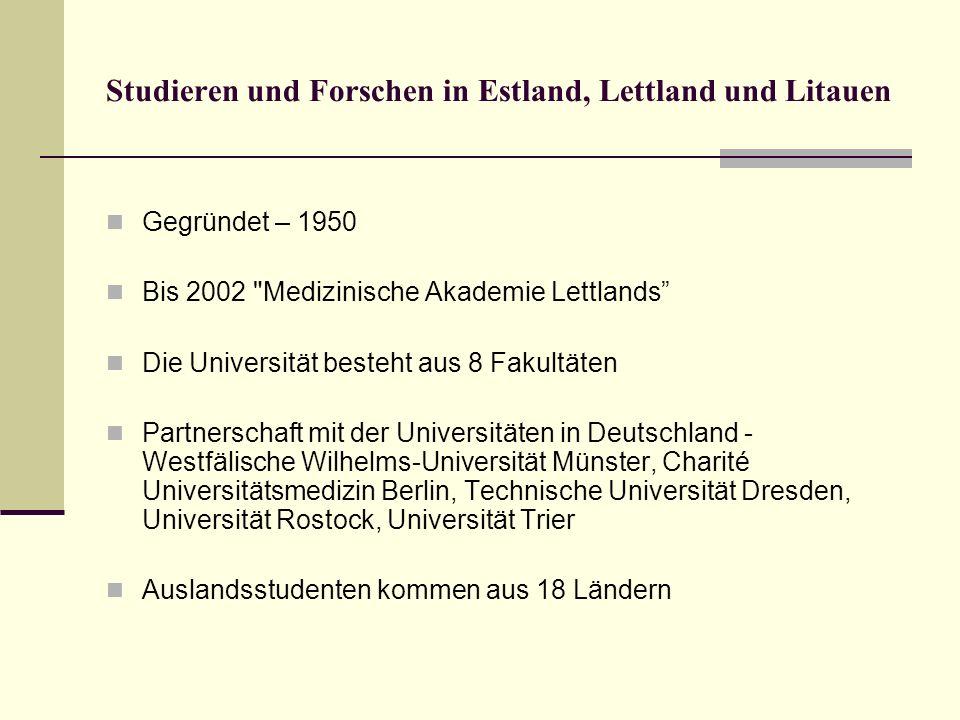 Studieren und Forschen in Estland, Lettland und Litauen Gegründet – 1950 Bis 2002