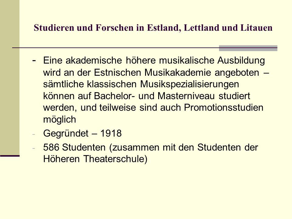 Studieren und Forschen in Estland, Lettland und Litauen - Eine akademische höhere musikalische Ausbildung wird an der Estnischen Musikakademie angebot