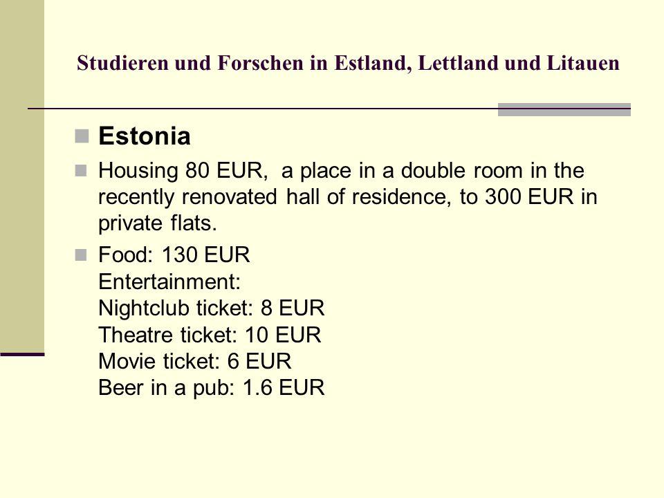 Studieren und Forschen in Estland, Lettland und Litauen Estonia Housing 80 EUR, a place in a double room in the recently renovated hall of residence,
