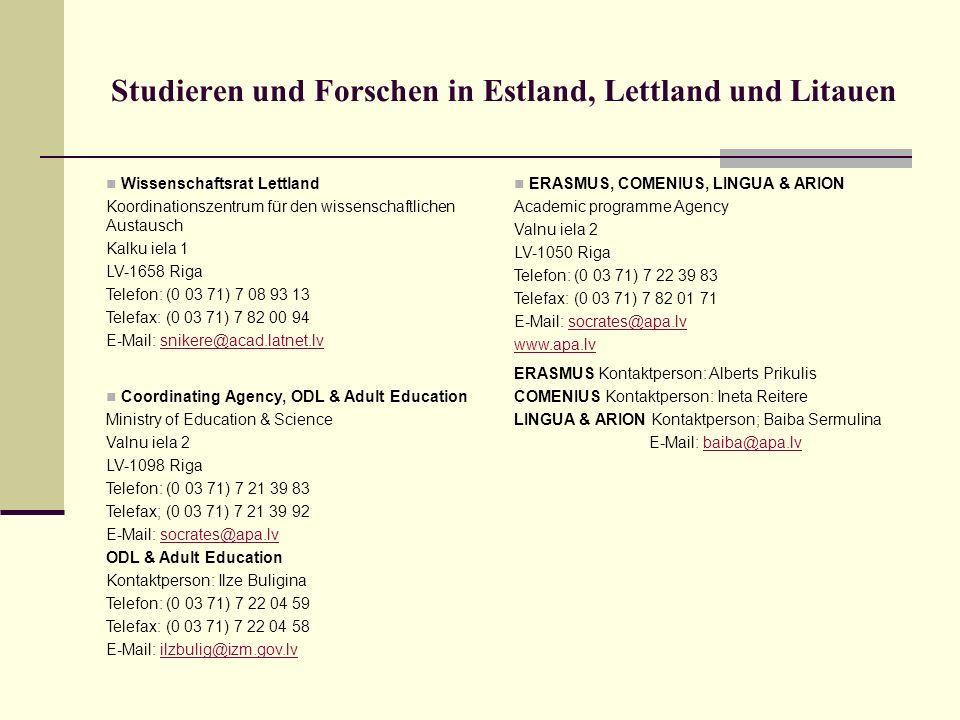 Studieren und Forschen in Estland, Lettland und Litauen Wissenschaftsrat Lettland Koordinationszentrum für den wissenschaftlichen Austausch Kalku iela