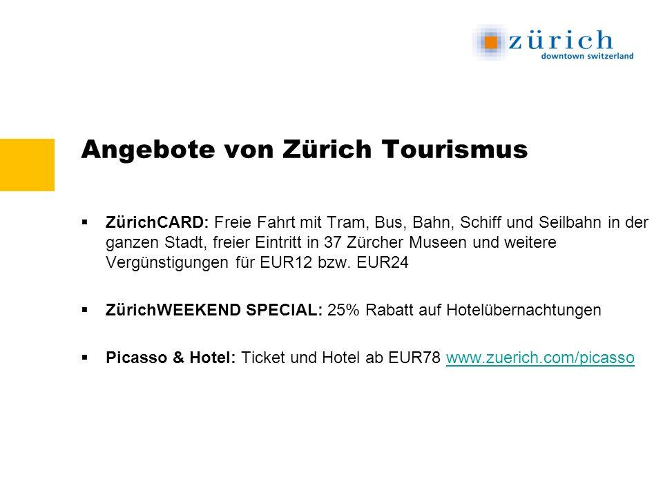 Angebote von Zürich Tourismus ZürichCARD: Freie Fahrt mit Tram, Bus, Bahn, Schiff und Seilbahn in der ganzen Stadt, freier Eintritt in 37 Zürcher Museen und weitere Vergünstigungen für EUR12 bzw.