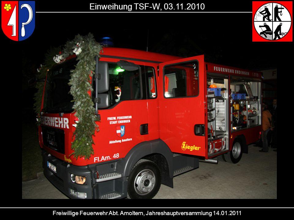 Freiwillige Feuerwehr Abt. Amoltern, Jahreshauptversammlung 14.01.2011 Einweihung TSF-W, 03.11.2010