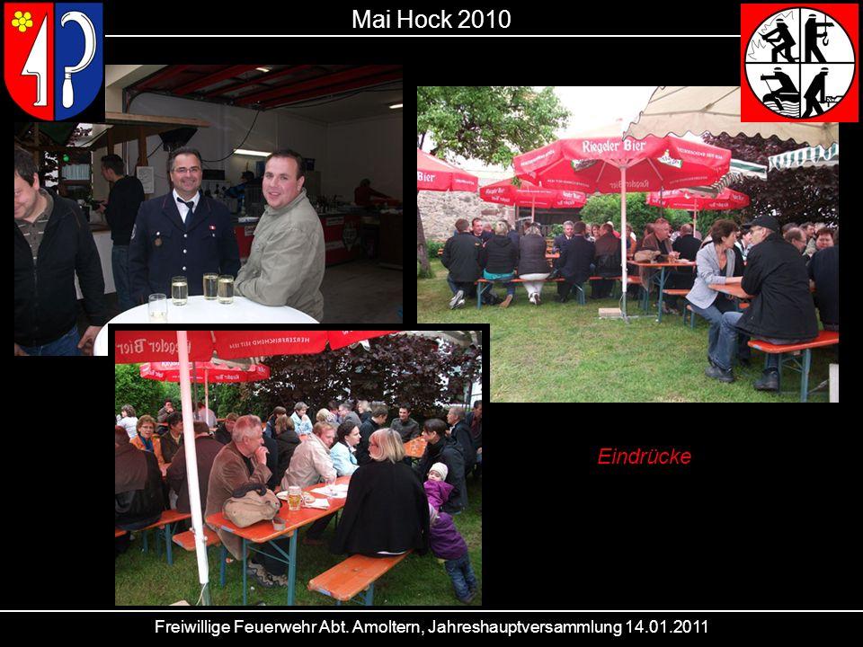 Freiwillige Feuerwehr Abt. Amoltern, Jahreshauptversammlung 14.01.2011 Mai Hock 2010 Eindrücke