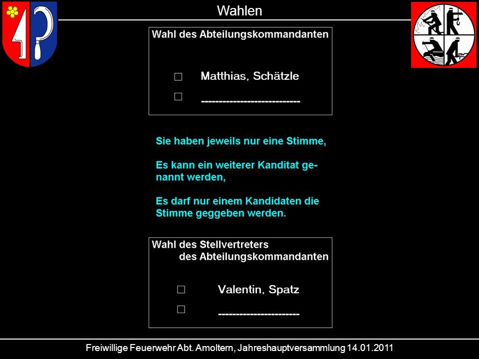 Wahlen Freiwillige Feuerwehr Abt. Amoltern, Jahreshauptversammlung 14.01.2011