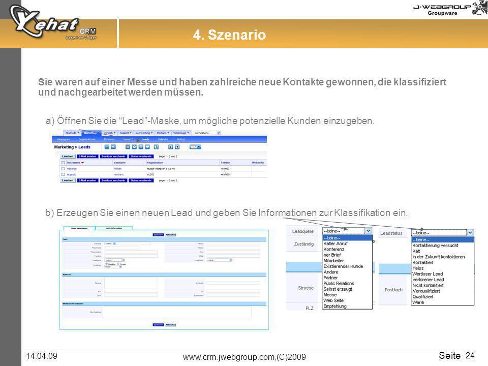 www.crm.jwebgroup.com,(C)2009 14.04.09 Seite 24 4.