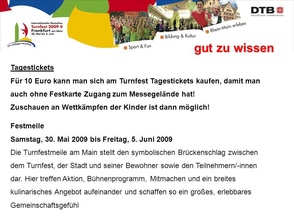 gut zu wissen Festmeile Samstag, 30.Mai 2009 bis Freitag, 5.