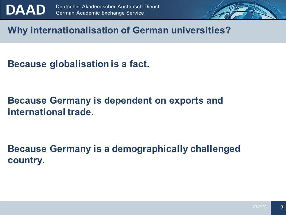 3 07/2008 Why internationalisation of German universities.