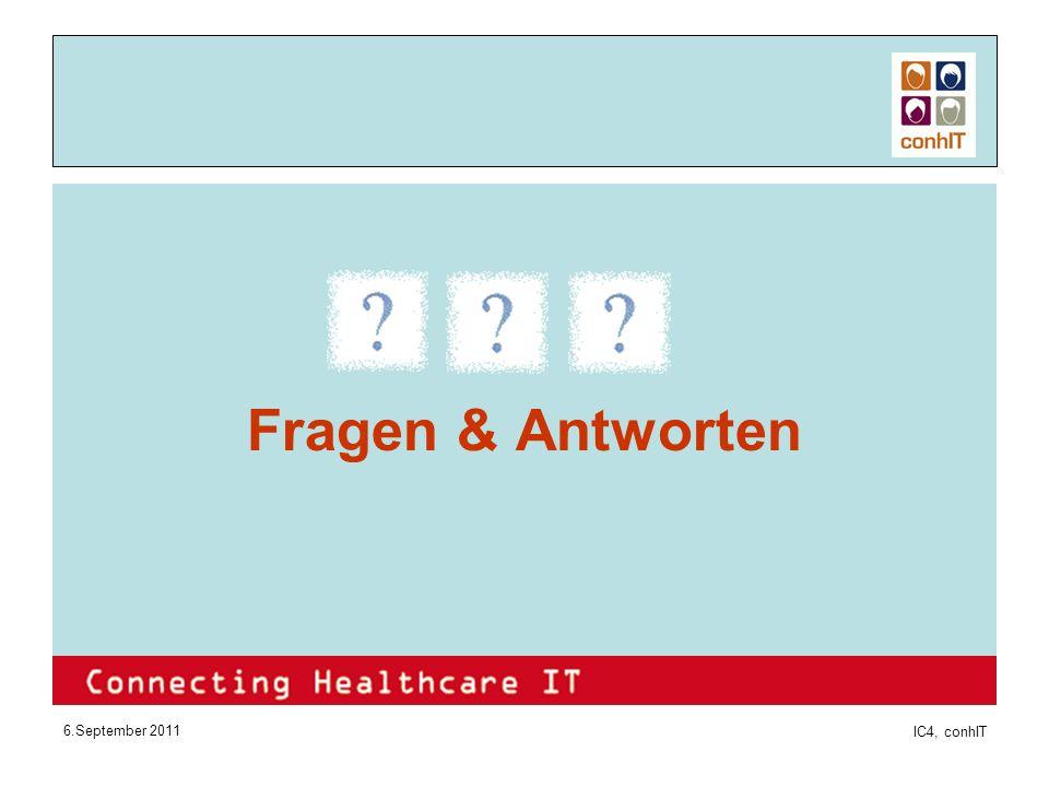 6.September 2011 IC4, conhIT Fragen & Antworten