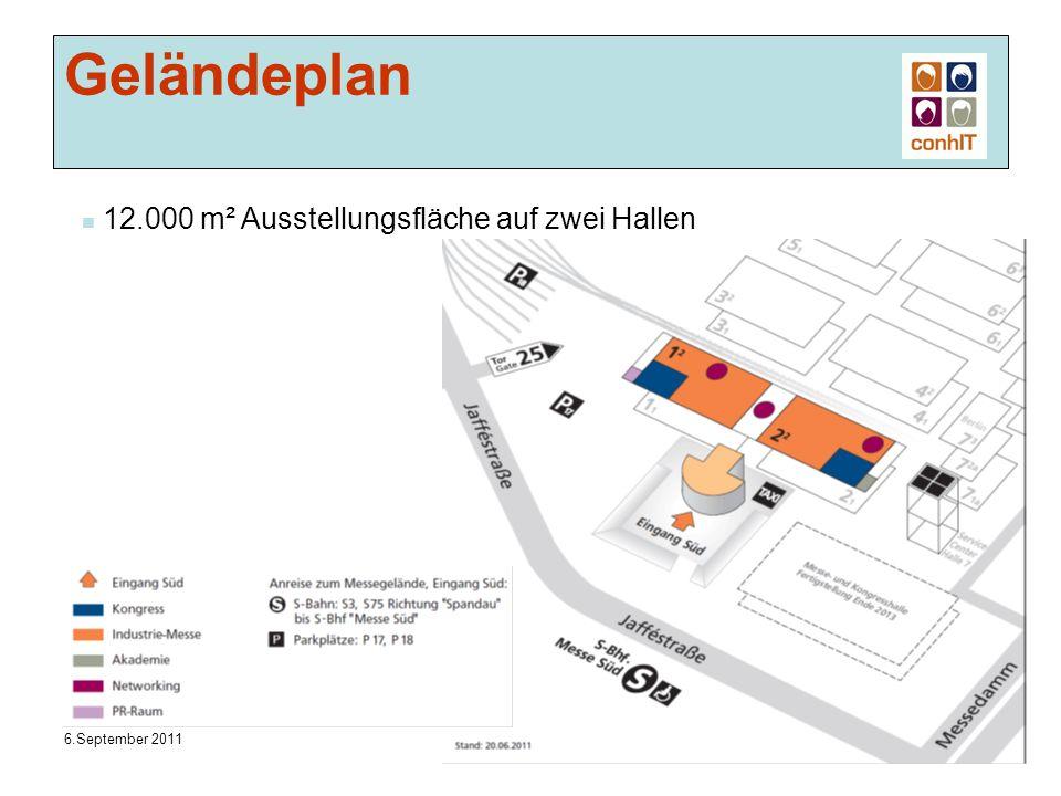 6.September 2011 IC4, conhIT Geländeplan 12.000 m² Ausstellungsfläche auf zwei Hallen
