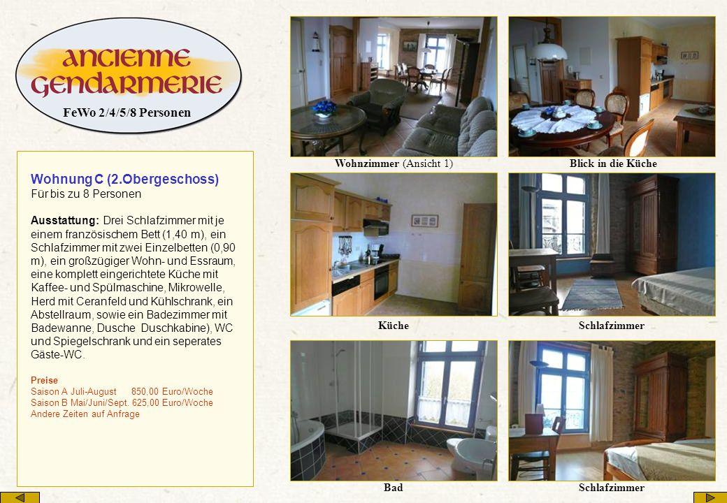 Wohnzimmer (Ansicht 1) Blick in die Küche KücheSchlafzimmer Bad Wohnung C (2.Obergeschoss) Für bis zu 8 Personen Ausstattung: Drei Schlafzimmer mit je