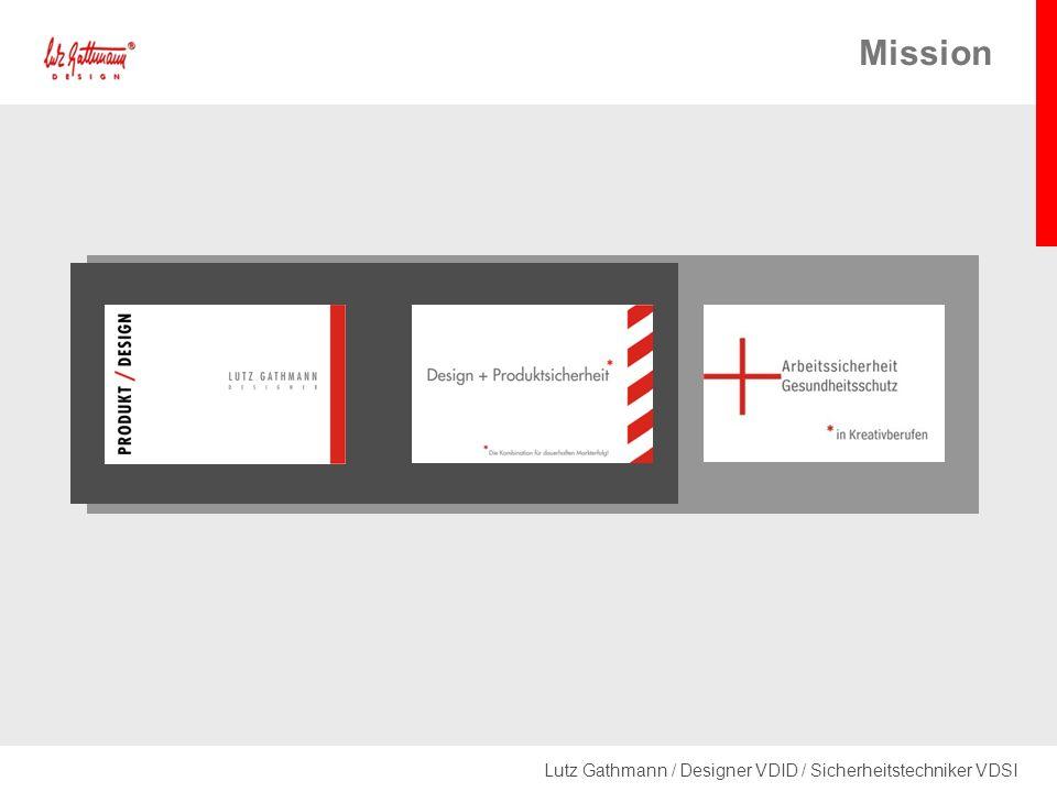 Lutz Gathmann / Designer VDID / Sicherheitstechniker VDSI Mission
