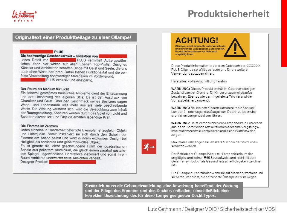 Lutz Gathmann / Designer VDID / Sicherheitstechniker VDSI Produktsicherheit Originaltext einer Produktbeilage zu einer Öllampe.