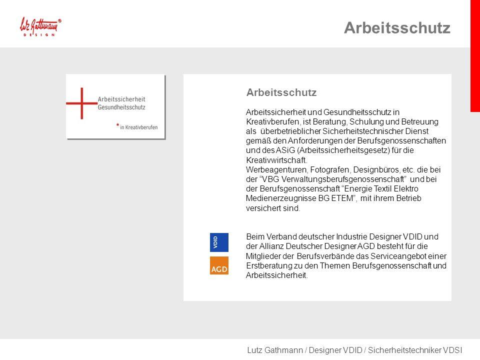 Lutz Gathmann / Designer VDID / Sicherheitstechniker VDSI Arbeitssicherheit und Gesundheitsschutz in Kreativberufen, ist Beratung, Schulung und Betreuung als überbetrieblicher Sicherheitstechnischer Dienst gemäß den Anforderungen der Berufsgenossenschaften und des ASiG (Arbeitssicherheitsgesetz) für die Kreativwirtschaft.
