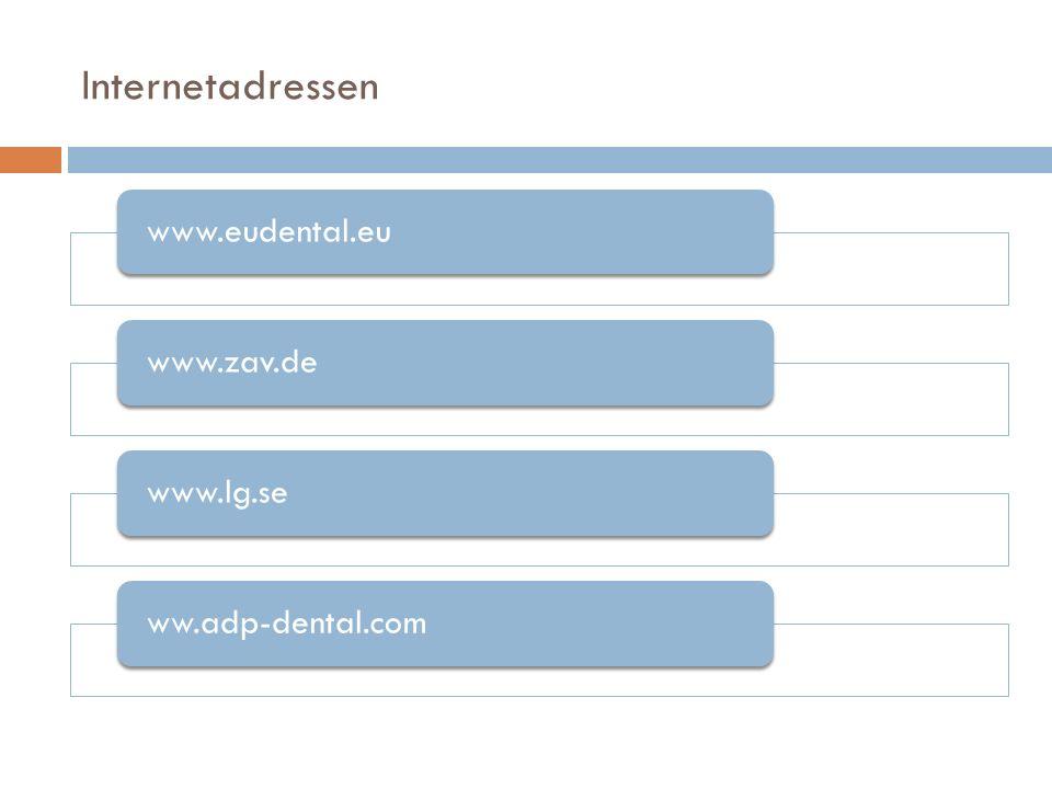Internetadressen www.eudental.euwww.zav.dewww.lg.seww.adp-dental.com