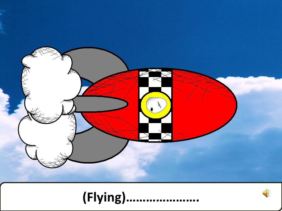 Können wir noch einmal die Rakete nehmen? Can we go by rocket again?