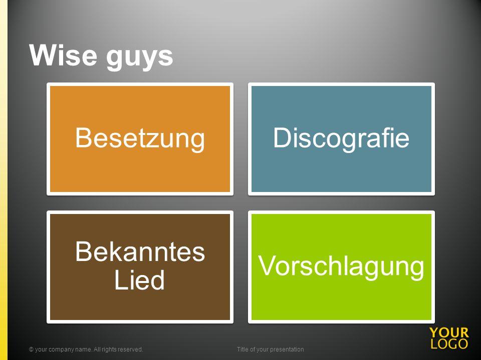 Wise guys BesetzungDiscografie Bekanntes Lied Vorschlagung © your company name.