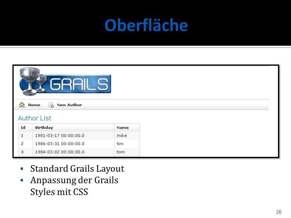 Standard Grails Layout Anpassung der Grails Styles mit CSS 26