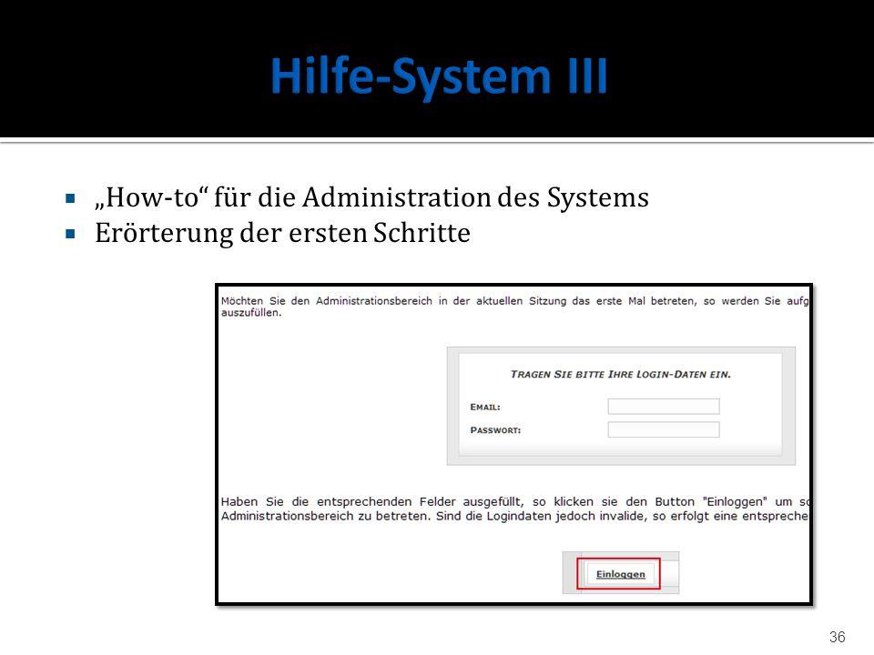 How-to für die Administration des Systems Erörterung der ersten Schritte 36